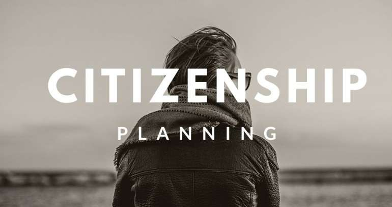 How to do Citizenship Planning?