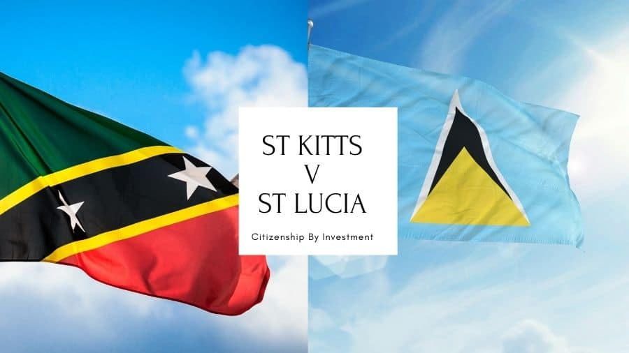 St Kitts vs St Lucia – Citizenship by Investment
