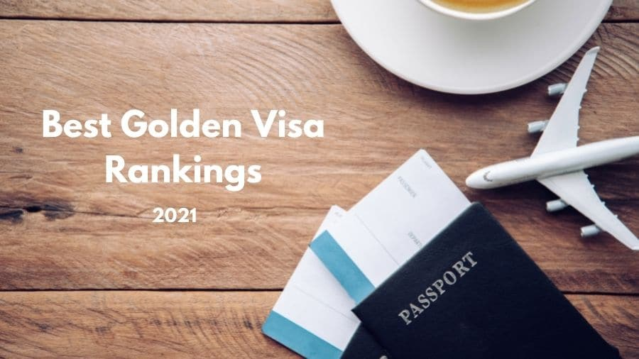 Best Golden Visa Rankings 2021